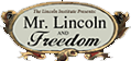 Mr. Lincoln and Freedom